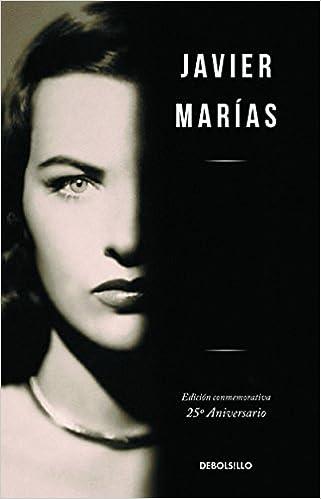 Javier Marías Corazón tan blanco