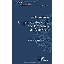 La garantie des droits fondamentaux au Cameroun