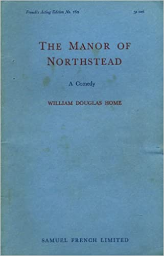 The Manor of Northstead: W D H...