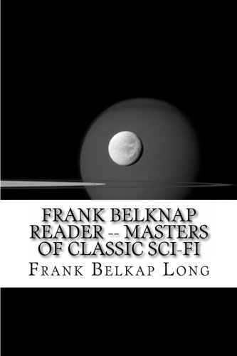 Download Frank Belknap Reader -- Masters of Classic Sci-Fi pdf