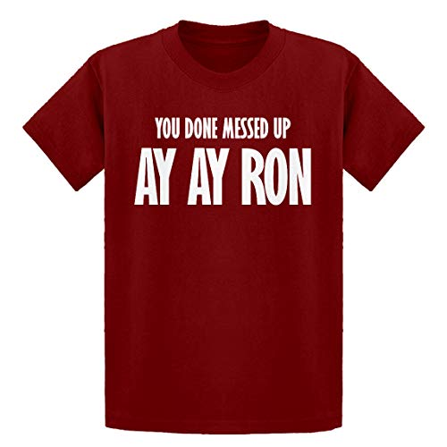 Youth You Done Messed up Ay Ay Ron Youth XS - (4-5) Red Kids T-Shirt