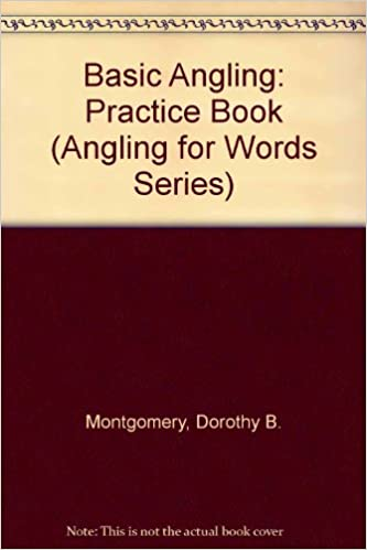 Ebook in italiano gratis download Basic Angling: Practice Book Teacher's Manual (Angling for Words Series) by Dorothy B. Montgomery,Linda M. Gipson (Littérature Française) PDF MOBI