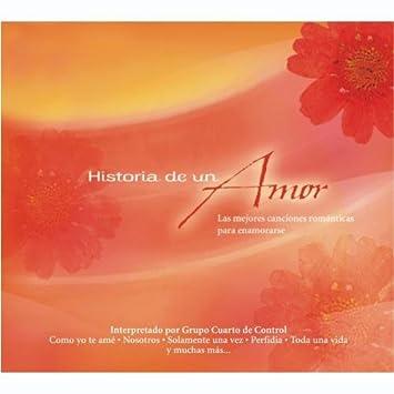 Grupo Cuarto De Control - Historia De Un Amor - Amazon.com Music
