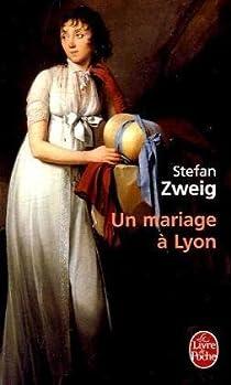 Un mariage à Lyon par Zweig