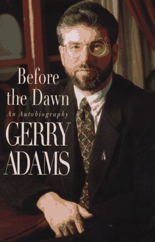 Before the Dawn: An Autobiography by Gerry Adams (1997-03-30)
