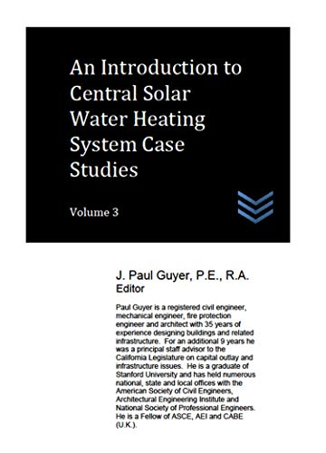An Introduction to Central Solar Water Heating System Case Studies: Volume 3