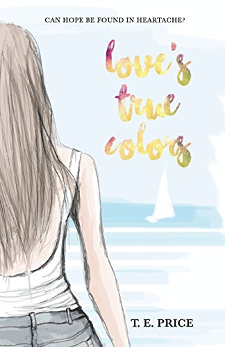 Love's True Colors - Love Tiffany True