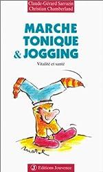 Marche tonique et jogging : Vitalité et santé