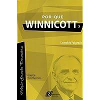 Por que Winnicott? - Coleção Grandes Psicanalistas