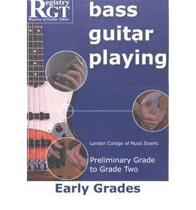 Guitar Playing Exam Book ([(Bass Guitar Playing: Early Grades - London College of Music Exams Preliminary Grade to Grade 2)] [Author: Alan J. Brown] published on (March, 2006))