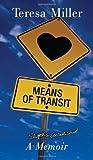 Means of Transit, Teresa Miller, 0806139714