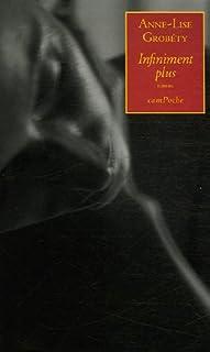 Infiniment plus : roman, Grobéty, Anne-Lise