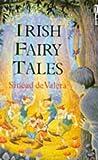 Irish Fairy Tales, Sinead De Valera, 0330235044