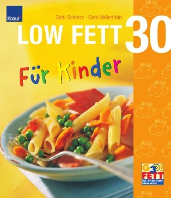 LOW FETT 30 für Kinder
