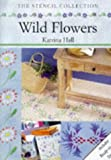 Wild Flowers, Katrina Hall, 185391732X
