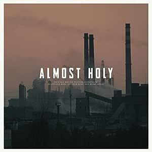 Almost Holy (Original Soundtrack)