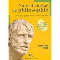 Nouvel abrégé de philosophie séries ES et S : Nouveaux programmes