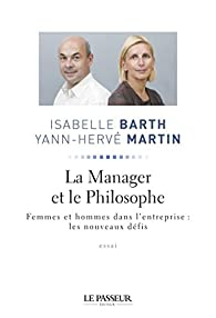 La Manager et le Philosophe par Yann-Hervé Martin