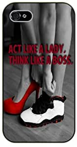 iPhone 4 / 4s Act like a lady, think like a boss, black plastic case / Inspirational and motivational life quotes / SURELOCK AUTHENTIC