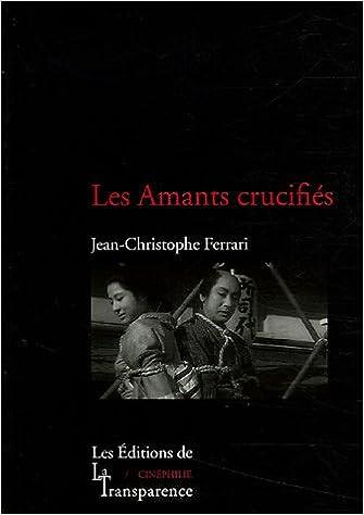 Livres Les Amants crucifiés pdf, epub ebook