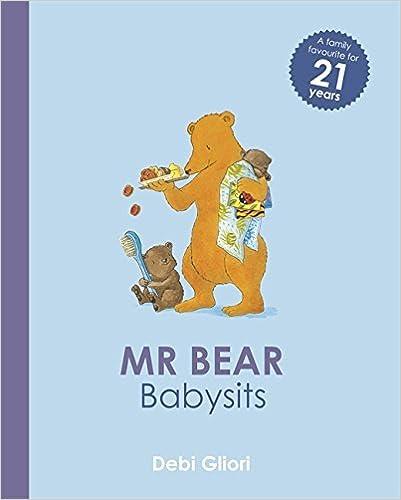 Mr Bear Babysits by Debi Gliori (2015-05-07)