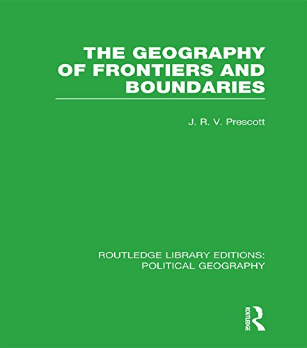 Download The Geography of Frontiers and Boundaries (Routledge Library Editions: Political Geography) Pdf