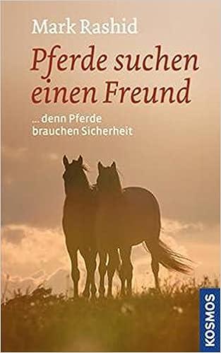 dein Partner: Wahrnehmen leiten Dein Pferd Juni 2011 Mark Rashid Franckh Kosmos Verlag 3440124894 Pferdesport vertrauen Gebundenes Buch – 10