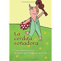 La cerdita soñadora (Spanish Edition)