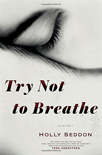 Try Not Breathe Holly Seddon product image