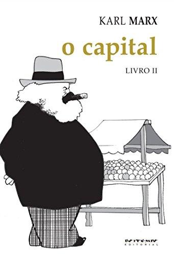 O Capital - Livro II. Coleção Marx e Engels