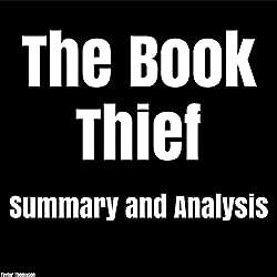 The Book Thief: by Markus Zusak | Summary & Analysis
