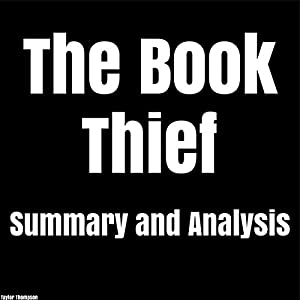 The Book Thief: by Markus Zusak | Summary & Analysis Audiobook