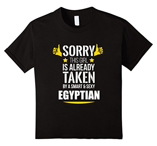 Kids Girl already taken by a Smart and Sexy Egyptian T-Shirt 12 Black (Egyptian Girl Sexy)