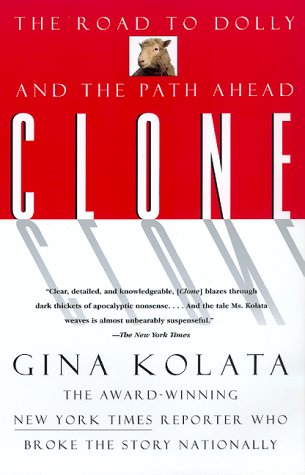 Cover of Clone: The Road to Dolly and the Path Ahead