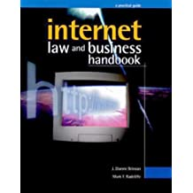 Internet Law and Business Handbook: A Practical Guide with Disk