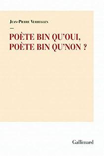 Poète bin qu'oui, poète bin qu'non ? par Verheggen