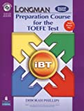 Longman Preparation Course for the TOEFL Test: iBT Student Book with CD-ROM and Answer Key (Audio CDs required) (Longman Preparation Course for the TEOFL Test)