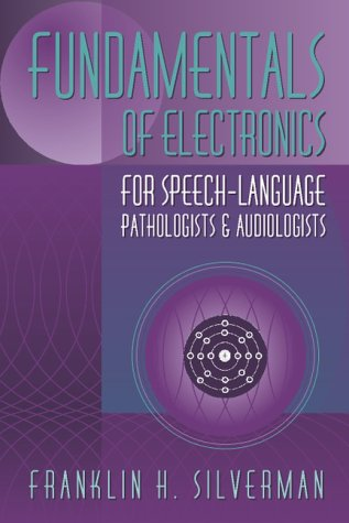 Fundamentals of Electronics for Speech-Language Pathologists and Audiologists