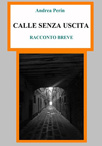CALLE SENZA USCITA (Italian Edition)
