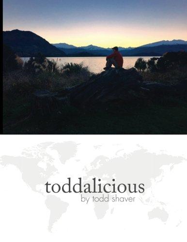 toddalicious: A Travel Blog and Photo Adventure pdf epub
