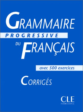 Grammaire Progressive Du Francais Level 2: Corriges (French Edition)