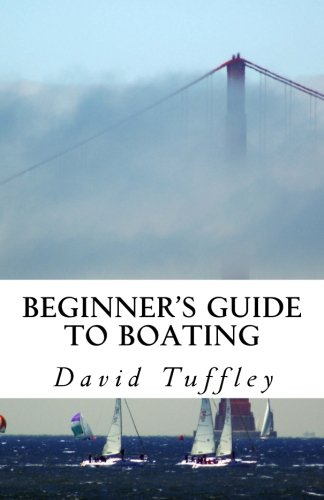 Download Beginner's Guide to Boating: A How to Guide pdf epub