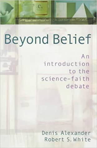 Image result for Beyond Belief: Science, Faith and Ethical Challenges