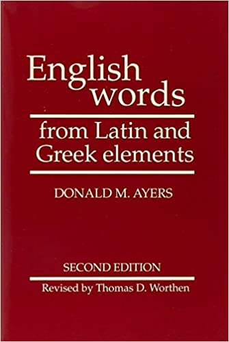 Image result for English Words from Latin and Greek Elements, 2nd Edition