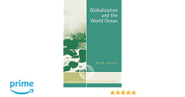 globalization and the world ocean jacques peter