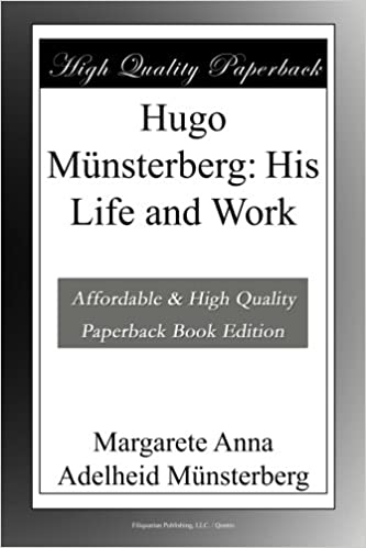 Read Hugo Münsterberg: His Life and Work PDF, azw (Kindle)