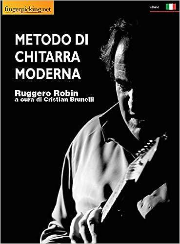Metodo di chitarra moderna (Acustica): Amazon.es: Robin, Ruggero ...