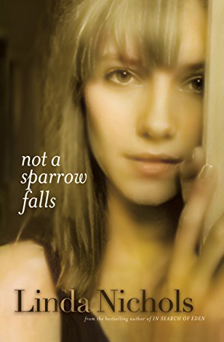 Not a Sparrow Falls (Second Chances Collection, Book 1)
