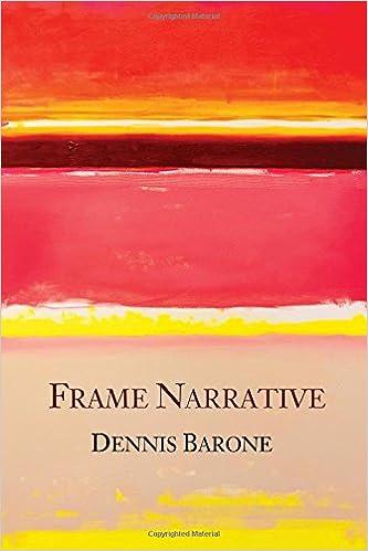 Frame Narrative: Dennis Barone: 9781609643096: Amazon.com: Books