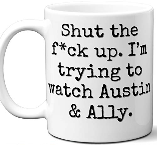 Ladies Allies Watch (Austin & Ally Gift Mug. Funny Parody TV Show Lover Fan
